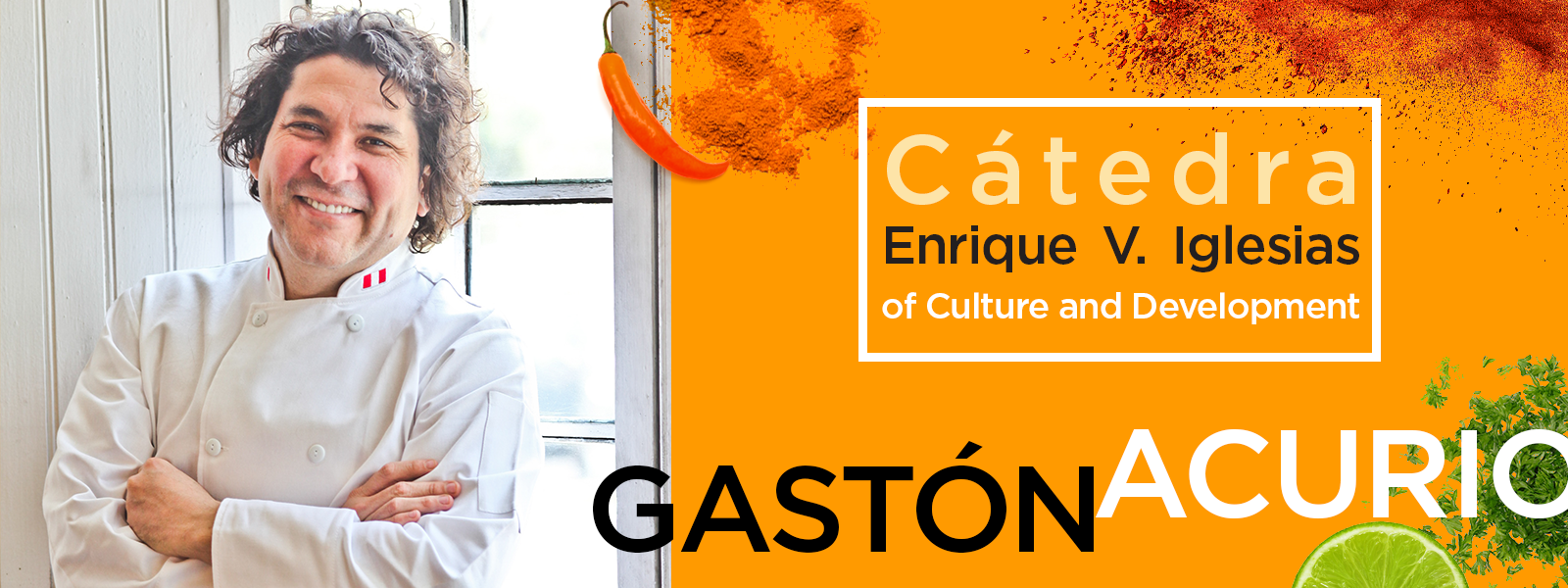 Gastón Acurio at the Cátedra Enrique V. Iglesias of Culture and Development